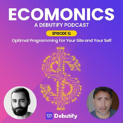 Optimal Programming For Your Site and Your Self