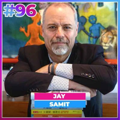#96 TUEZ VOS MEILLEURES IDÉES - JAY SAMIT