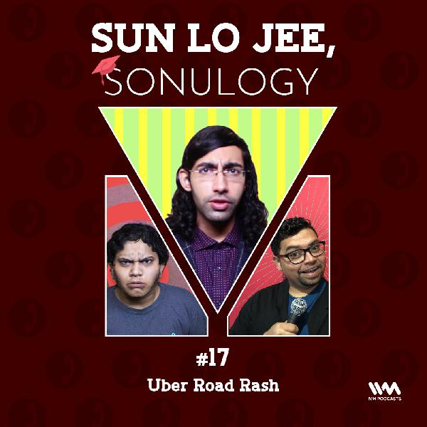 Ep. 17: Uber Road Rash