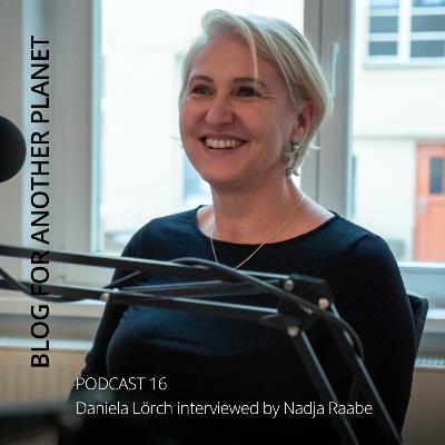 Podcast 16 - Daniela Lörch interviewt von Nadja Raabe