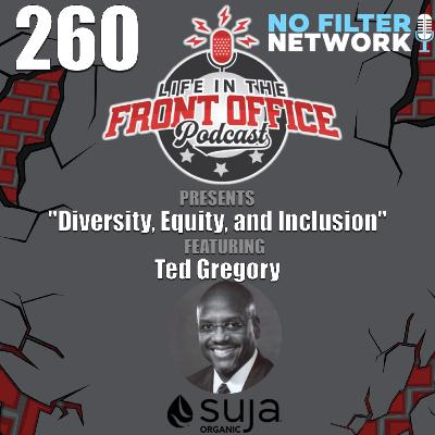 Diversity, Equity, & Inclusion with Ted Gregory, University of Columbia, Director of Diversity Initiatives and Talent Retention