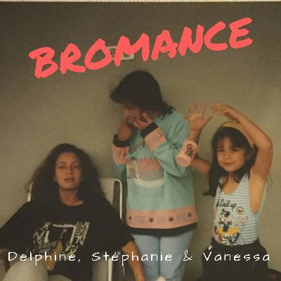 Delphine, Stéphanie & Vanessa – La sororité sinon rien