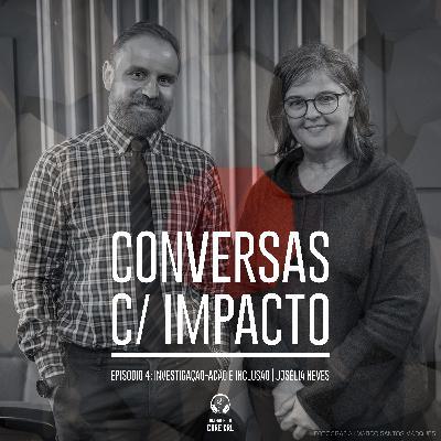 S1E4 | Investigação-Ação e Inclusão | Josélia Neves - HBKU