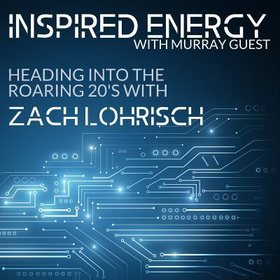 Episode 47 - Heading into the Roaring 20s   Zach Lohrisch