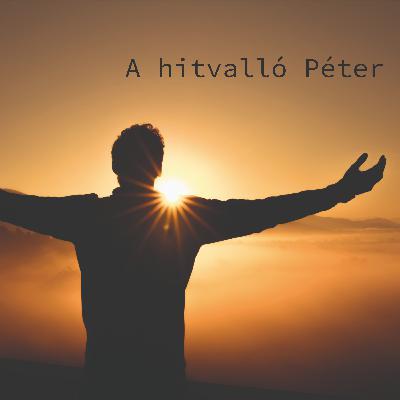 A hitvalló Péter - Máté 16:13-20