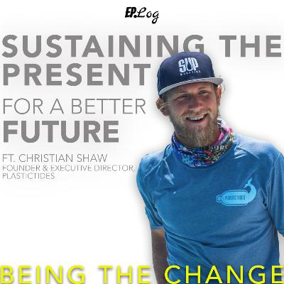 Ep.22 Sustaining The Present For A Better Future, Founder and Executive Director- Plastic Tides