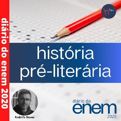 Diário do Enem 2020: ep. 01 – História pré-literária