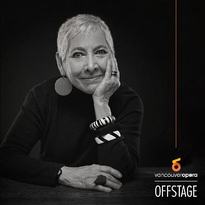 Episode 30   Season Finale: Magic in the Music with Order of Canada, Order of BC member and Vancouver Recital Society founder and Artistic Director Leila Getz
