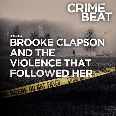 Brooke Clapson and the violence that followed her |4