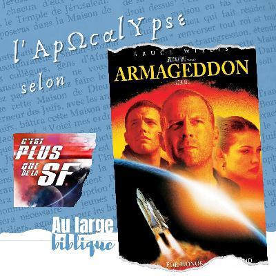 #233 Armageddon, l'espace apocalyptique (Lloyd / C'est plus que de la SF)