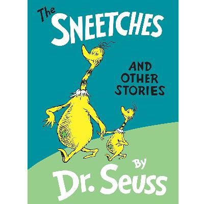 Sneetches by Dr. Seuss