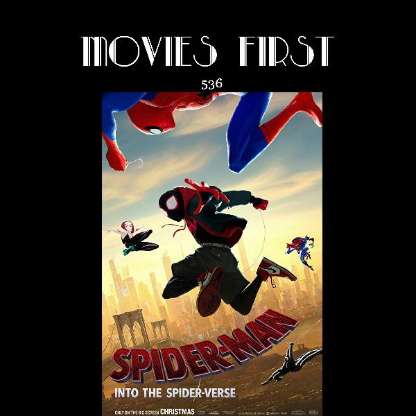 536: Spider-Man: Into The Spider-Verse (review)