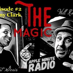 Magic Apple Radio SHOW Oct 27 - 2 Card Monte and all the other Monte Family with Brent Geris and Will Roberts