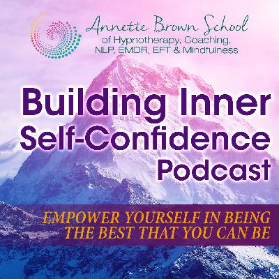 Building Inner Self-Confidence