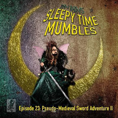 Pseudo-Medieval Sword Adventure II