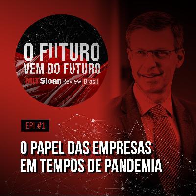 #1 - Sidney Klajner: o papel das empresas em tempos de pandemia, propósito, colaboração