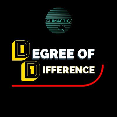 Degree of Difference | Pilot - Who's a Climate Denier?