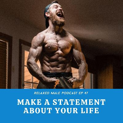 Make a Statement About Your Life