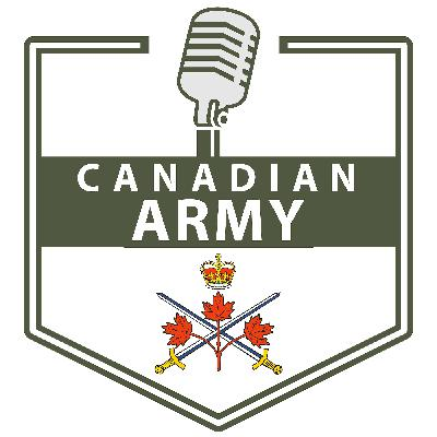 Canadian Army Podcast Extra (S1 E4)