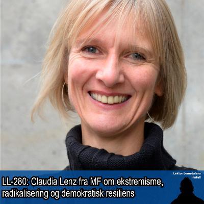 LL-280: Claudia Lenz om ekstremisme, radikalisering og demokratisk resiliens