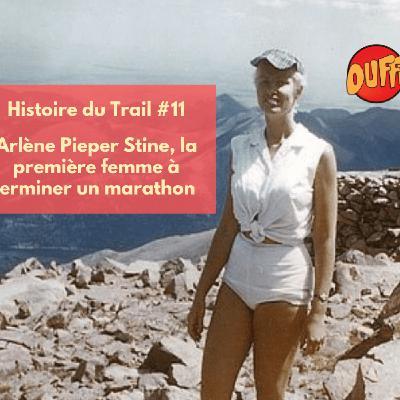 Histoire du Trail #11 - Arlène Pieper Stine, 1ère femme à courir un marathon