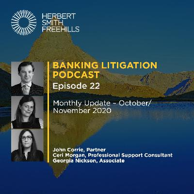 Banking Litigation Podcast Episode 22: Monthly Update – October/November 2020