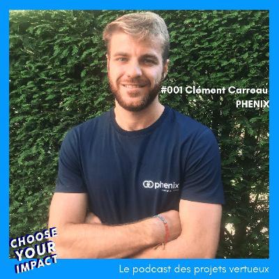 #001 Clement Carreau - PHENIX ou comment réduire le gaspillage