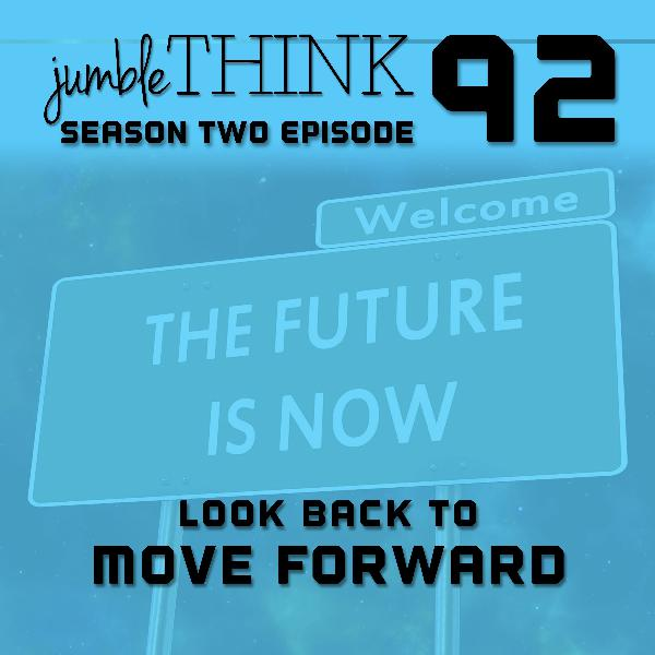 Look Back to Move Forward with Michael Woodward