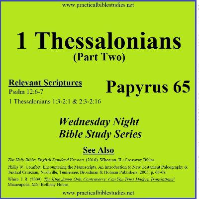Wednesday Night Study Series - 1 Thessalonians Part 2 - Papyrus P65, Textus Receptus vs Critical Text
