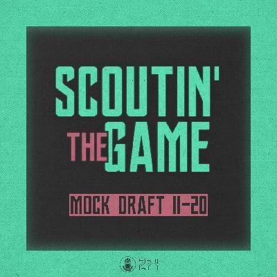 Scoutin' The Game: Mock Draft 2021 - Picks 11-20