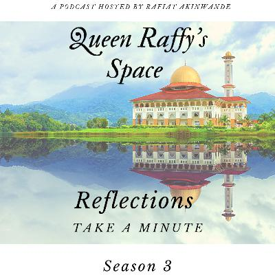 Reflections - Take A Minute Season 3
