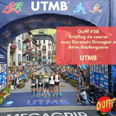 #58 - Briefing de course - L'UTMB