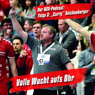 """Folge 3: Christof """"Curry"""" Reichenberger"""