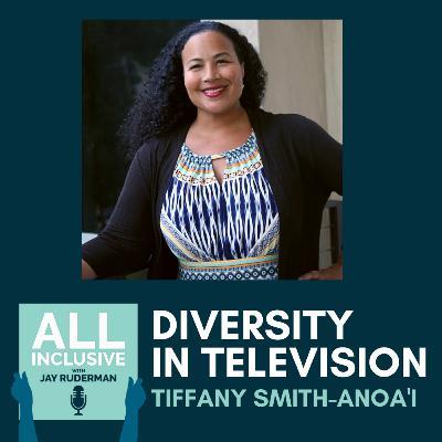 Diversity in Television, with Tiffany Smith-Anoa'i