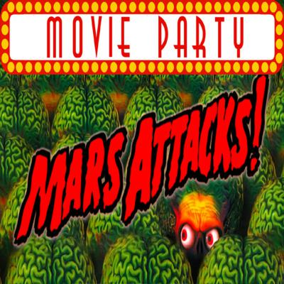 TPZP –Movie Party: Mars Attacks!