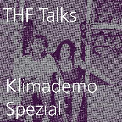 THF Talks # Klimastreik Special