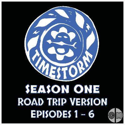 Season 1 Road Trip Version: Episodes 1-6