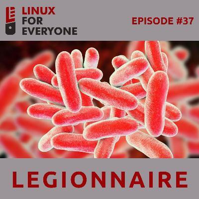 Episode 37: Legionnaire