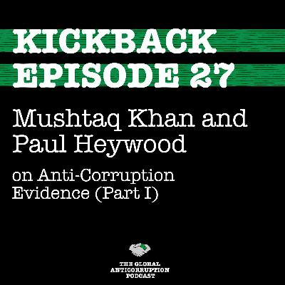 27. Mushtaq Khan and Paul Heywood on Anti-Corruption Evidence (Part I)