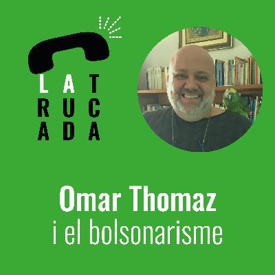 Omar Thomaz i el bolsonarisme