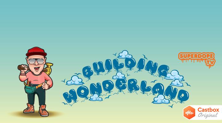 Building Wonderland