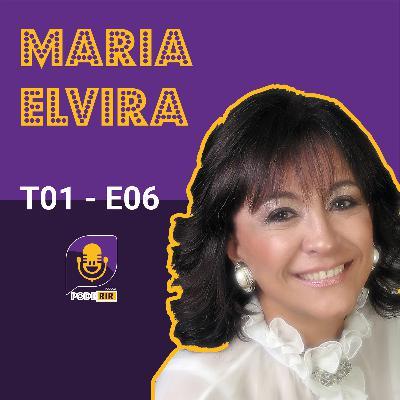6: Pode Rir com Maria Elvira