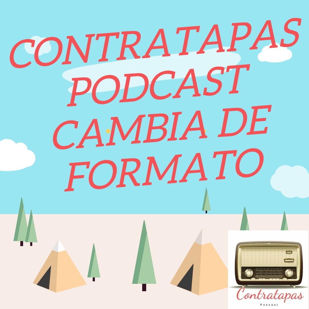 Contratapas Podcast cambia de formato