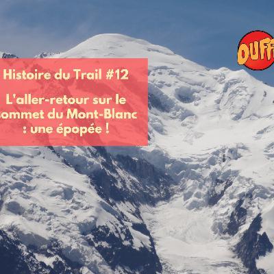 Histoire du trail #12 - L'aller-retour du Mont Blanc