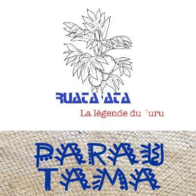 Rua Ta'ata - La légende du Tumu Uru