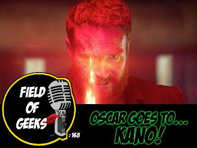 FIELD of GEEKS 168 - OSCAR GOES TO...KANO!