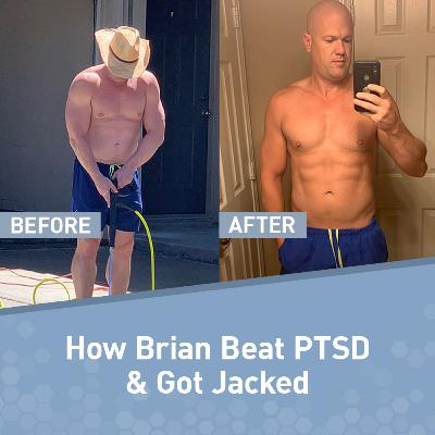 How Bigger Leaner Stronger Helped Brian Beat PTSD and Get Jacked