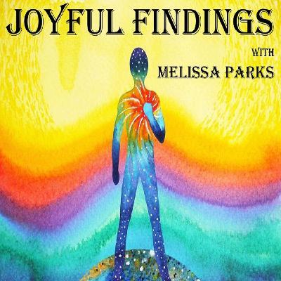 Joyful Findings Show ~ 22Jan2020