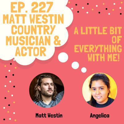 Matt Westin - Country Musician and Actor