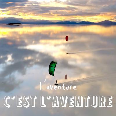 #13 Expédition Wayra, la traversée du Salar d'Uyuni en kitesurf - Stanislas